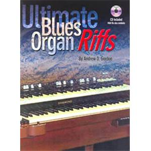 GORDON ANDREW D. - ULTIMATE BLUES ORGAN RIFFS + CD