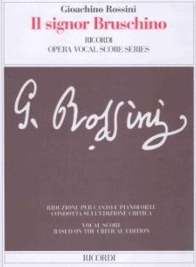 ROSSINI GIOACCHINO - IL SIGNOR BRUSCHINO - VOCAL SCORE