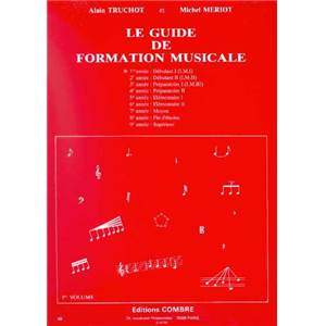 TRUCHOT A/MERIOT M - GUIDE FORMATION MUSICALE VOL.1 DEBUTANT 1