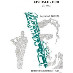 GUIOT RAYMOND - CIVIDALE DUO - 2 FLUTES