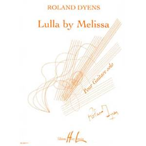 DYENS ROLAND - LULLA BY MELISSA - GUITARE
