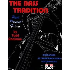 COOLMAN TODD - THE BASS TRADITION + CD