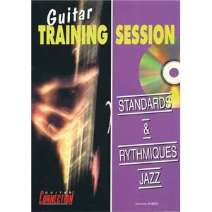 ROBERT YANNICK - STANDARDS ET RYTHMIQUES JAZZ GUITAR TRAINING SESSION + CD