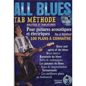 REBILLARD JEAN JACQUES - ALL BLUES TAB. METHODE DE GUITARE SOLFEGE ET TABLATURES + CD