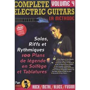 REBILLARD JEAN JACQUES - COMPLETE ELECTRIC GUITARS LA METHODE VOL.4 + CD + DVD