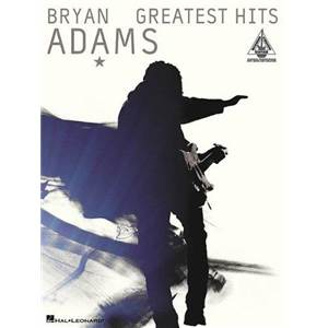 ADAMS BRYAN - GREATEST HITS GUIT. TAB.