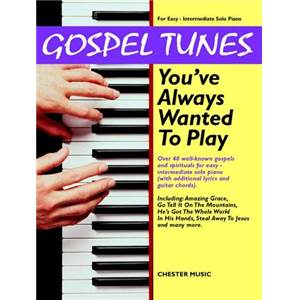 COMPILATION - GOSPEL TUNES YOU'VE ALWAYS WANTED TO PLAY