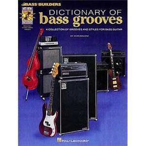MALONE SEAN - BASS BUILDERS DICTIONARY OF BASS GROOVES + CD