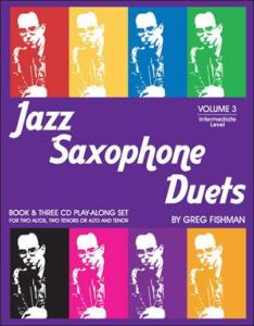 FISHMAN GREG - JAZZ SAXOPHONE DUETS VOLUME 3 + 3CD