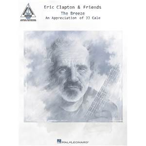 CLAPTON ERIC & FRIENDS THE BREEZE AN APPRECIATION OF J.J. CALE GUITAR TAB.