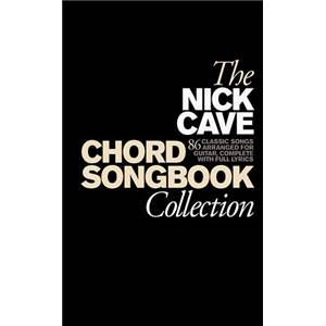 CAVE NICK - CHORD SONGBOOK COLLECTION Épuisé