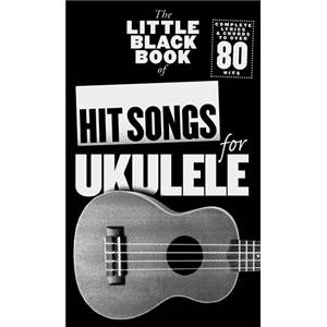 COMPILATION - LITTLE BLACK SONGBOOK OF HIT SONGS FOR UKULELE