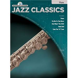 COMPILATION - INSTRUMENTAL PLAY ALONG JAZZ CLASSICS FLUTE + CD