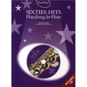COMPILATION - GUEST SPOT SIXTIES HITS PLAY ALONG FOR FLUTE + CD