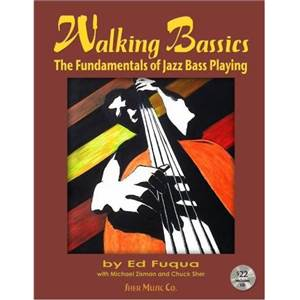 FUQUA ED - WALKING BASSICS THE FUNDAMENTALS OF JAZZ BASS PLAYING + CD