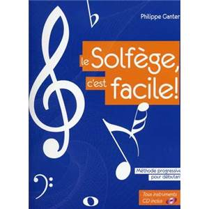 GANTER PHILIPPE - LE SOLFEGE C'EST FACILE METHODE PROGRESSIVE + CD