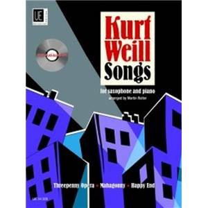 WEILL KURT - SONGS FOR TENOR SAXOPHONE (SIB) AND PIANO + CD