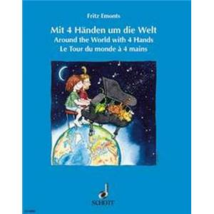 EMONTS FRITZ - AROUND THE WORLD WITH FOUR HANDS PIANO 4 MAINS