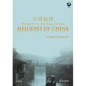 COMPILATION - MELODIES OF CHINA (20 MELODIES DE CHINE) + CD PIANO