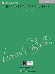 BERNSTEIN LEONARD - BERNSTEIN FOR SINGERS +AUDIO DOWNLOAD - VOIX TENOR ET PIANO