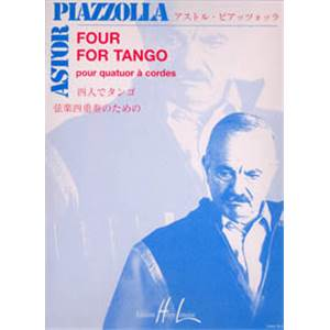 PIAZZOLLA ASTOR - FOUR FOR TANGO - QUATUOR A CORDES (CONDUCTEUR ET PARTIES)