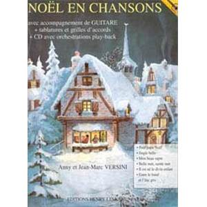 VERSINI JEAN-MARC - NOEL EN CHANSONS + CD - GUITARE