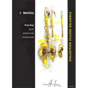 MATITIA JEAN - TRAP RAG - 4 SAXOPHONES (CONDUCTEUR ET PARTIES)