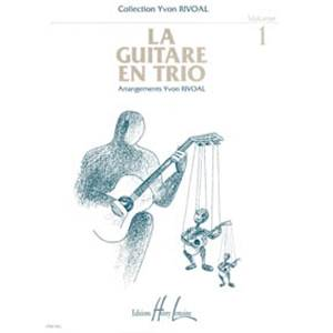 RIVOAL YVON - GUITARE EN TRIO VOL.1 - 3 GUITARES