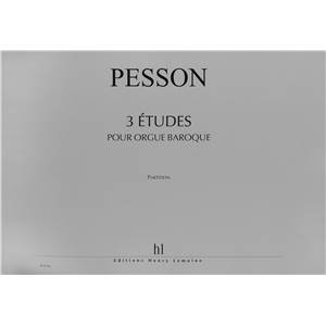 PESSON GERARD - ETUDES POUR ORGUE BAROQUE (3) - ORGUE