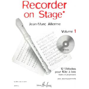 ALLERME JEAN-MARC - RECORDER ON STAGE VOL.1 + CD - FLUTE A BEC