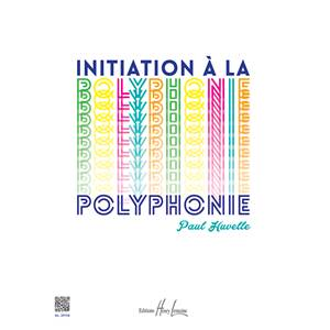 HUVELLE PAUL - INITIATION A LA POLYPHONIE AU PIANO