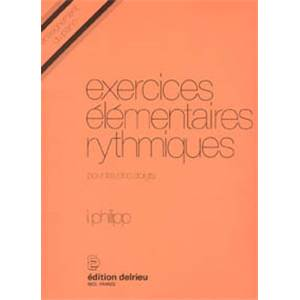 PHILIPP ISIDOR - EXERCICES ELEMENTAIRES RYTHMIQUES - PIANO