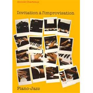 CHARTREUX ANNICK - INVITATION A  L'IMPROVISATION - PIANO JAZZ