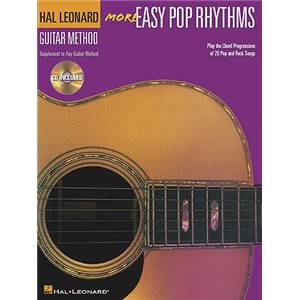 COMPILATION - HAL LEONARD GUITAR METHOD : MORE EASY POP RHYTHMS + CD