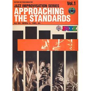 HILL JR WILLIE - APPROACHING THE STANDARDS VOL.1 RHYTHM SECTION + CD