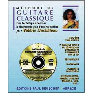DUCHATEAU VALERIE - METHODE DE GUITARE CLASSIQUE + CD - GUITARE