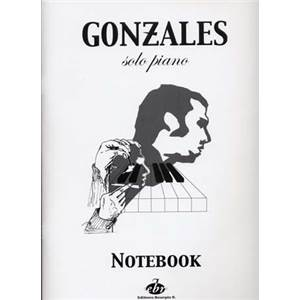 GONZALES CHILLY - PIANO NOTEBOOK