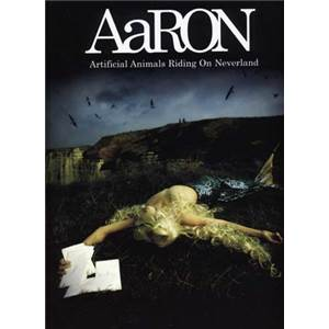AARON - AARON ARTIFICIAL ANIMALS RIDING ON NEVERLAND P/V/G