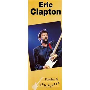 CLAPTON ERIC - PAROLES ET TABLATURES