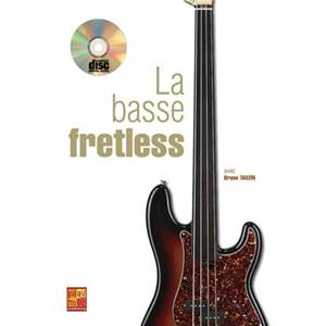 TAUZIN BRUNO - LA BASSE FRETLESS METHODE POUR DEBUTANT + CD