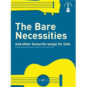 COMPILATION - EASY UKULELE LIBRARY THE BARE NECESSITIES AND OTHER FAVOURITE SONGS FOR KIDS