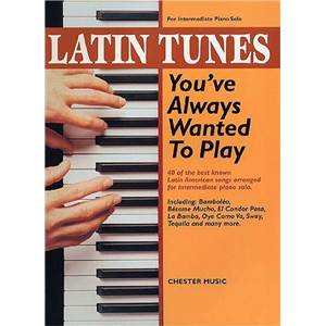 COMPILATION - LATIN TUNES YOU'VE ALWAYS WANTED TO PLAY