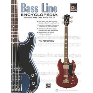 FERGUSON TIM - BASS LINE ENCYCLOPEDIA OVER 100 BASS LINES IN ALL STYLES