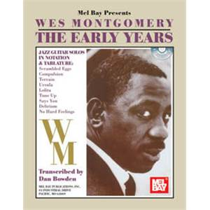 MONTGOMERY WES - EARLY YEARS GUITAR TAB. + CD