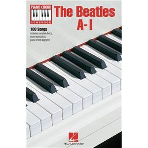 BEATLES THE - PIANO CHORD SONGBOOK SONGS A I (100 SONGS)