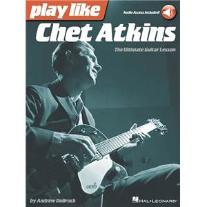 ATKINS CHET - PLAY LIKE CHET ATKINS THE ULTIMATE GUITAR LESSON + DOWNLOADING CARD