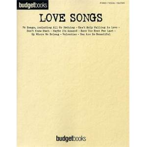 COMPILATION - BUDGETBOOK LOVE SONGS 74 SONGS P/V/G