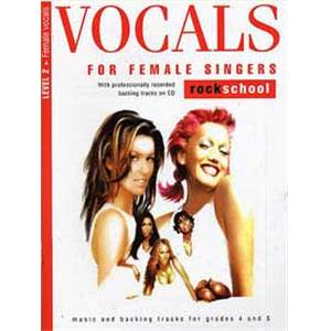 COMPILATION - VOCALS FOR FEMALE ROCKSCHOOL LEVEL 2 + CD