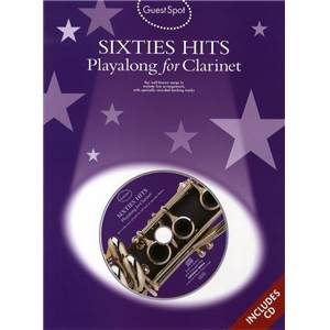 COMPILATION - GUEST SPOT SIXTIES HITS PLAY ALONG FOR CLARINET + CD
