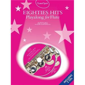 COMPILATION - GUEST SPOT EIGHTIES PLAY ALONG HITS FOR FLUTE + 2CDS